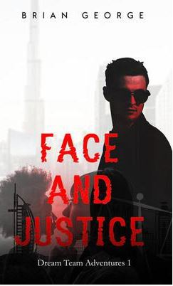 Face & Justice - by Brian George
